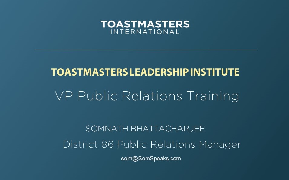 District 86 Public Relations Manager -Som
