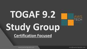 togaf study group awstechguide